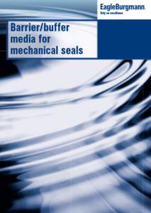 Barrier/buffer media for mechanical seals